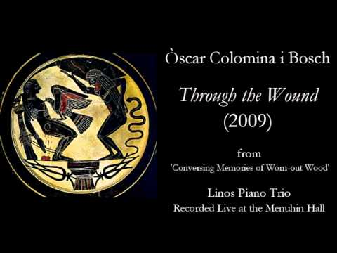 Through the Wound (2009) - Piano Trio